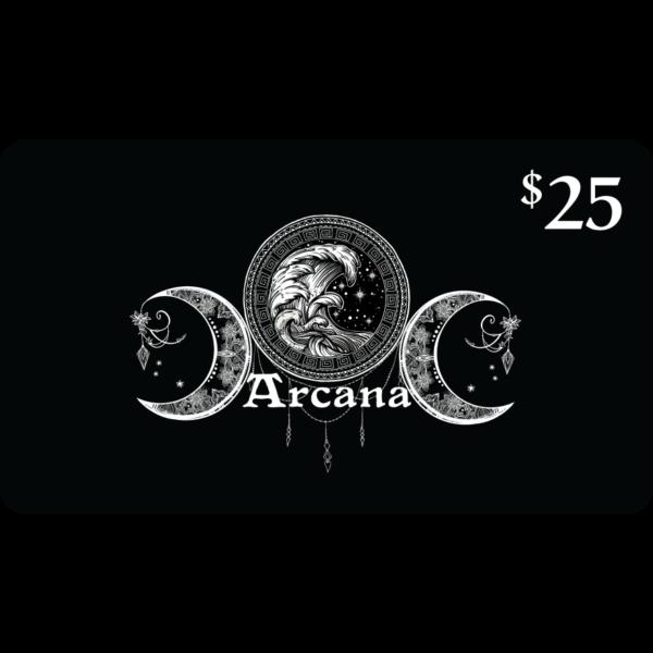 $25 Arcana Gift Card