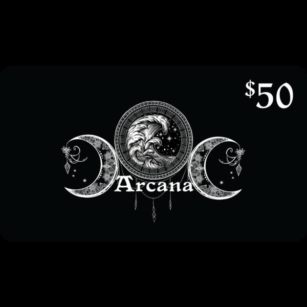 $50 Arcana Gift Card
